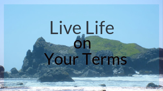 life-life-on-your-terms