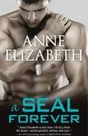 A SEAL Forever (West Coast Navy SEALs, #3) by