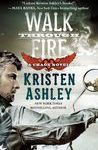 Walk Through Fire (Chaos, #4) by