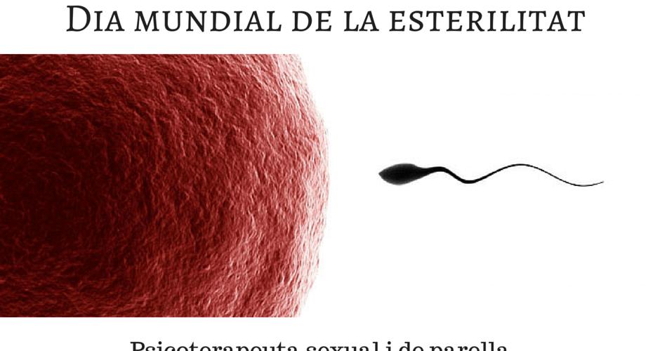 No sempre és tant fàcil.... Dia mundial de la esterilitat