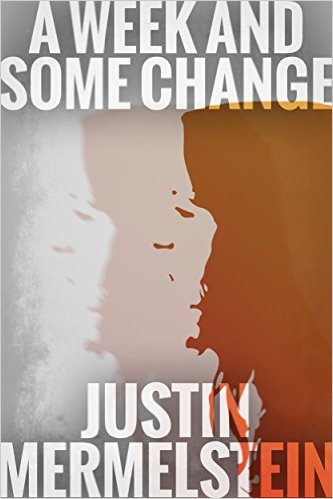A Week and Some Change cover