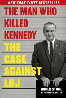 Roger Stone builds the case that LBJ was the man behind the assassination of JFK.