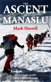 The Ascent of Manaslu: Climbing the world's eighth highest mountain