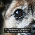 How I feel about the demise of Google Reader thumbnail