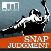snap judgment podcast