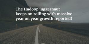 Hadoop Juggernaut