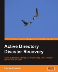 Florian Rommel: Active Directory Disaster Recovery