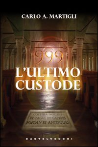 999 - L'Ultimo Custode
