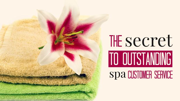 secret to outstanding spa customer service