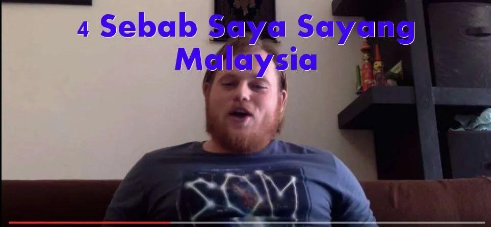 4 sebab saya sayang malaysia matsallehcarimakan