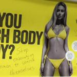 This advert was defaced by commuters who felt it set an unhealthy example to women.