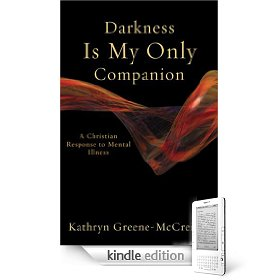 From One Sufferer to Another… Darkness Is My Only Companion