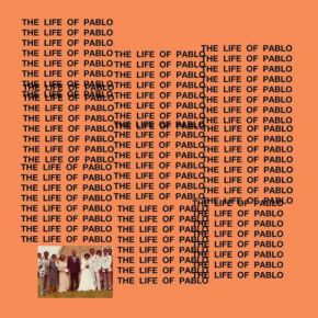"""No More Parties with Kanye: A Review of Kanye West's """"Life of Pablo"""""""