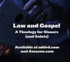 Law & Gospel Study Guide