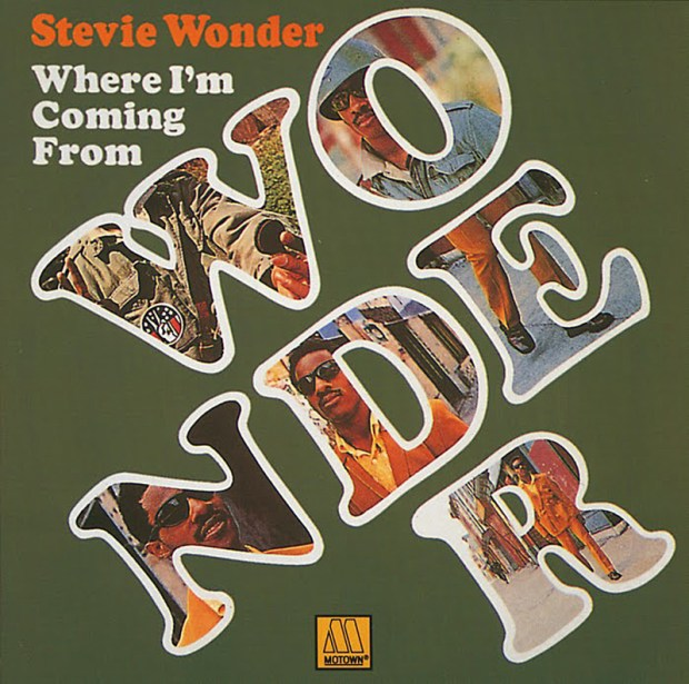 "STEVIE WONDER'S 1971 Tamla album, 'Where I'm Coming From,' also contains his top 10 single release, ""If You Really Love Me."""