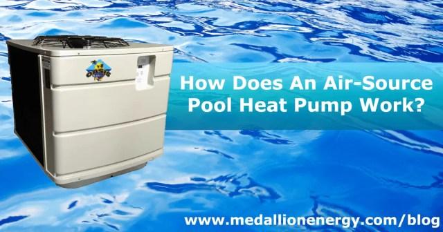 Understanding Air Source Pool Heat Pumps Medallion Energy