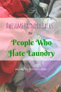 Awesome Laundry Hacks: Laundry tips and tricks for people who hate laundry chores