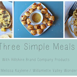 Three Simple Meals with Hillshire Farm Products
