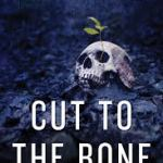 Book No 1 for 2014 – Cut to the Bone – Jefferson Bass