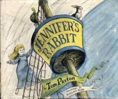 Tom Paxton's - Jennfier''s Rabbit for his daughter!