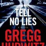 "Tell No Lies – Gregg Hurwitz – ""Simply Brilliant""?  – It's True!"