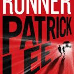 Patrick Lee – Runner – Sam Dryden #1 – I'm ready for Book #2 – Now Patrick!