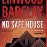 No Safe House – Linwood Barclay