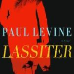 From the Archives: Book 33 of 2011 Lassiter by Paul Levine ….