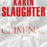 Book 18 for 2012 – Karin Slaughter – Criminal