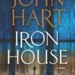 Book 34 of 2011 – Iron House – John Hart
