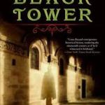 Book 21 of 2012 – The Black Tower – Louis Bayard