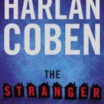 The Stranger- Harlan Coben Thrills Us Again!!