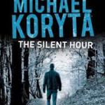 The Silent Hour – Michael Koryta
