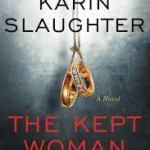 The Kept Woman Another Winner From Karin Slaughter