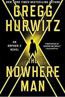 The Nowhere Man - Gregg Hurwitz On My 2017 Reading Radar