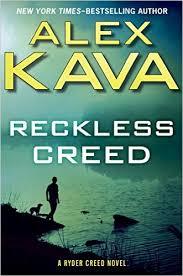 Reckless Creed - Alex Kava