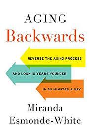 Aging Backwards - Miranda Esmonde-White