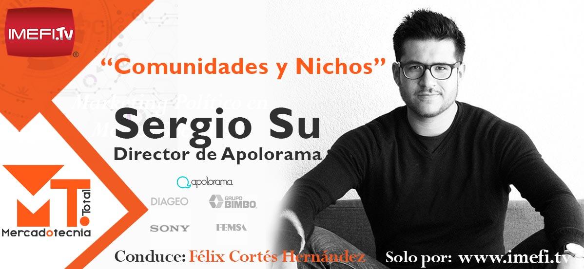 Comunidades y Nichos – Entrevista con Sergio Su