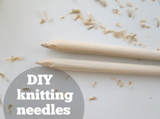 Learn to make your own knitting needles.