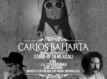 Carlos Ballarta en Mexicali