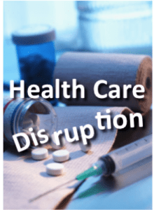 Health Care Disruption