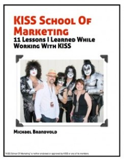 KISS School of Marketing: 11 Lessons I Learned While Working With KISS