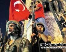Fracaso de golpe militar en Turquía tiene consecuencias proféticas