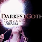 DarkestGoth Original Series