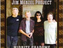 Interview with Jim Menzel Project – Midnite Shadows