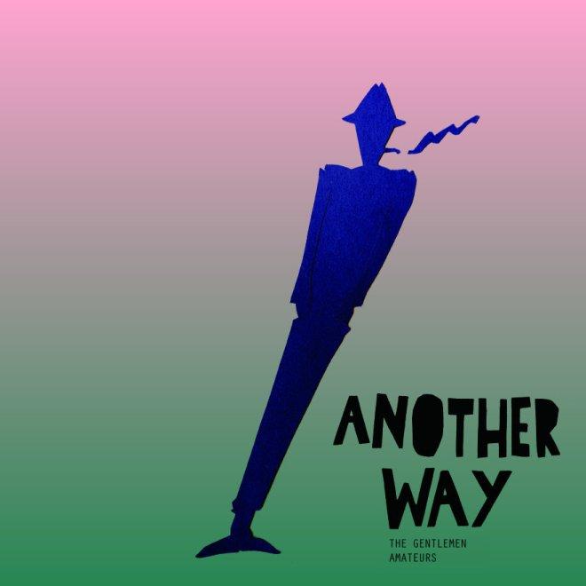 Gentlemen-Amateurs-Another-Way.jpg