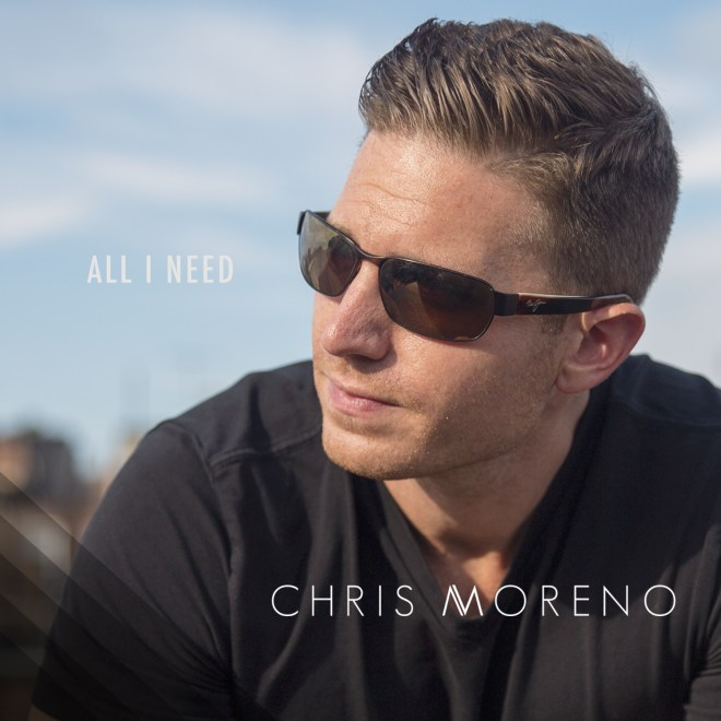 Chris-Moreno-All-I-Need.jpg