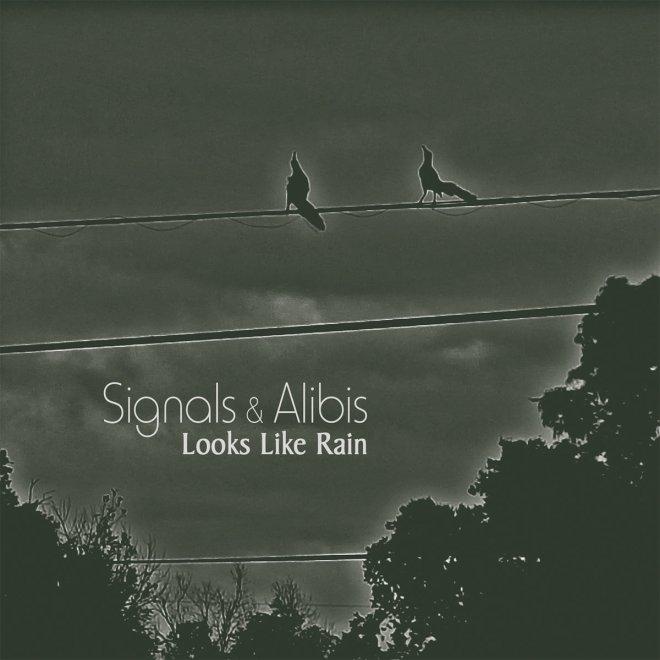 Signals-and-Alibis-Looks-Like-Rain.jpg
