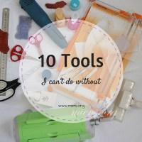 10 verktyg jag inte kan vara utan