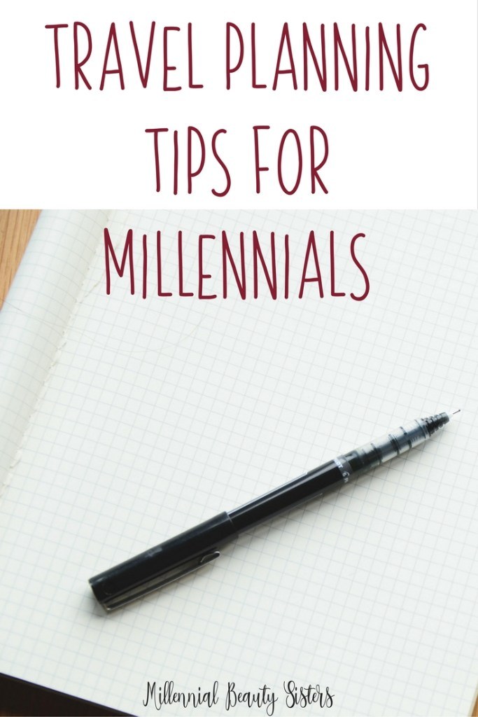 Travel Planning Tips for Millennials